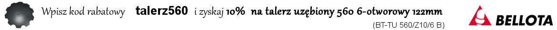 Rabat 10% na talerz uzębiony 560mm 6-otworowy rozstaw 122mm (BT-TU 560/Z10/6 B)