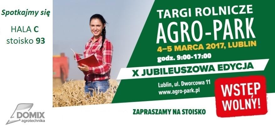 Zapraszamy na AGRO-PARK Lublin 2017